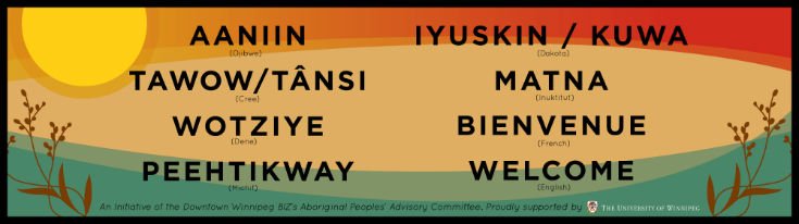 Indigenous Welcome Banner by Downtown Winnipeg BIZ