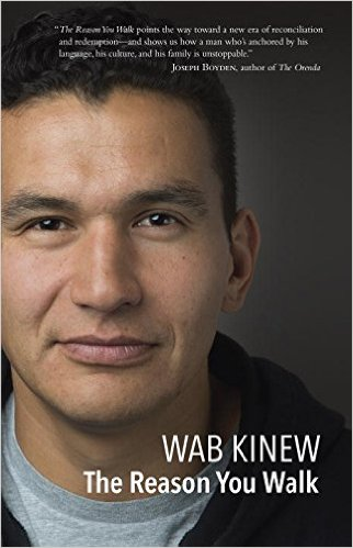 The Reason You Walkby Wab Kinew, book cover, photo supplied