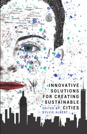 Innovative Solutions for Creating Sustainable Cities book cover