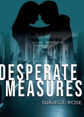 book cover for Desperate Measures subject: Rose